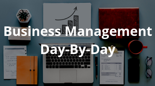 Business Management Day-By-Day