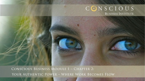 Conscious Business: Module 1-Chapter 4 (week 7-8)