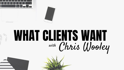 What Clients Want: Bridging the Gap Between Expectations and Experience