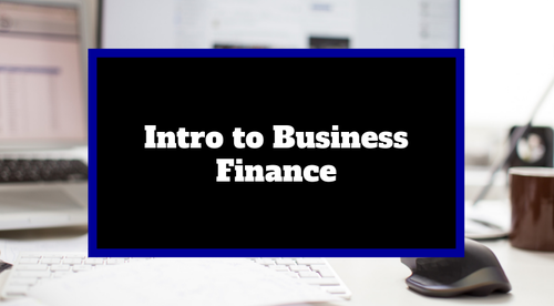 Intro to Business Finance