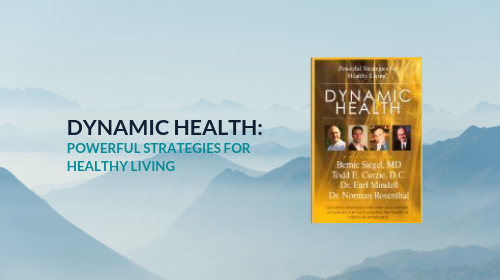 Dynamic Health:  Powerful Strategies for Healthy Living