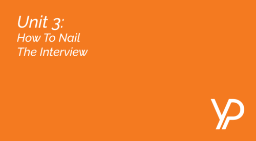 Unit 3  ||  How To Nail The Interview