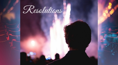Webinar - Making Your Resolutions Work