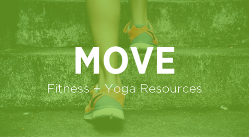 Move (Fitness + Yoga Videos and Resources)