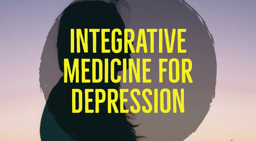 Integrative Medicine for Depression
