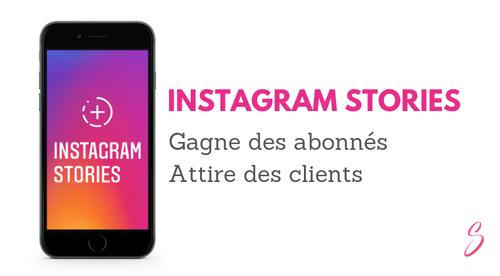 Formation -  Utiliser les Stories Instagram pour attirer des abonnés et des clients