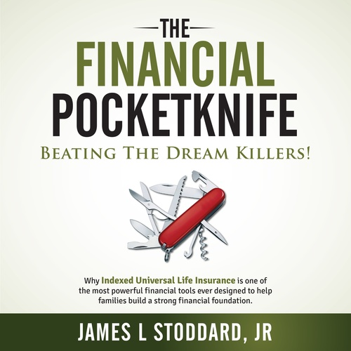 The Financial Pocketknife - Beating the Dream Killers!