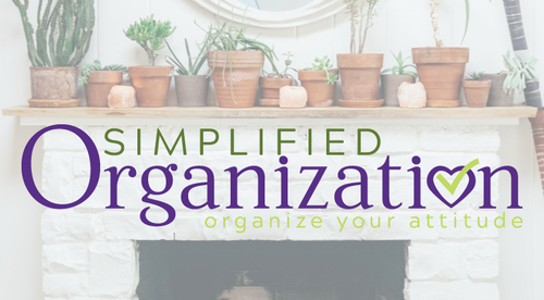 Simplified Organization: Organize Your Attitude