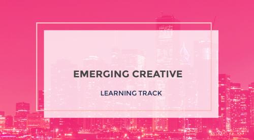 Emerging Creative Track