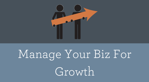 Manage Your Biz For Growth