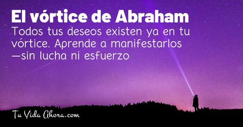 El vórtice de Abraham