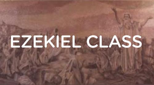 Ezekiel Class