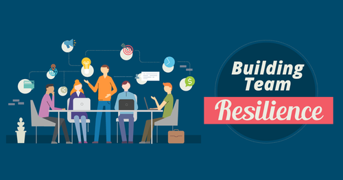Free Webinar: Building Highly Resilient Teams