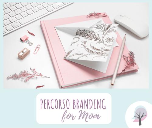Branding for Mom