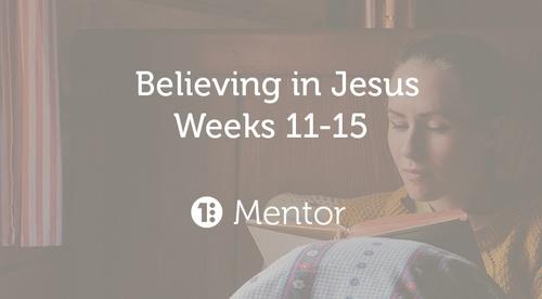 Believing in Jesus - Mentor