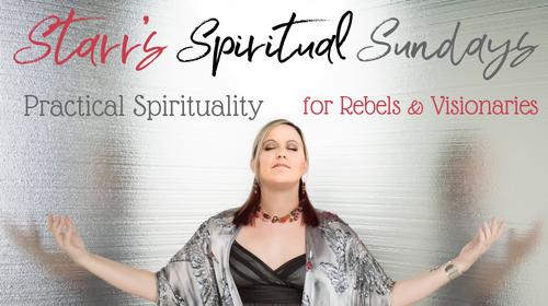 Starr's Spiritual Sundays