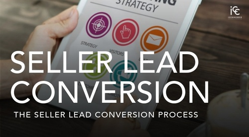 Seller Lead Conversion Process - A Mini Course
