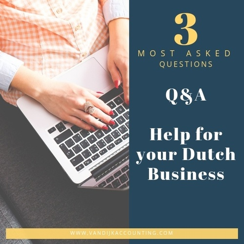Dutch Business Q&A - 3 Most Asked Questions
