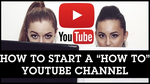 How To Start a Youtube Channel: Teach Your Passion