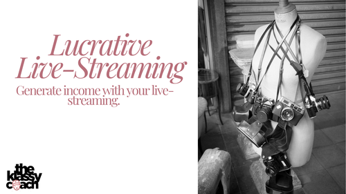 Lucrative Live-streaming