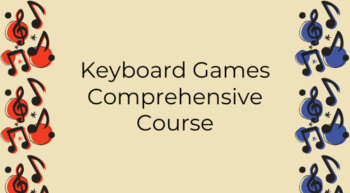 Keyboard Games: A Comprehensive Course