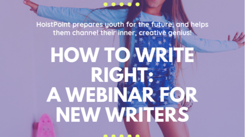 How to Write Right: A Writing Webinar for New Writers (Pre-Enrollment)