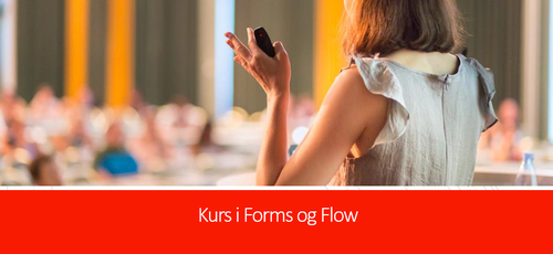 Bruk av Forms og Flow