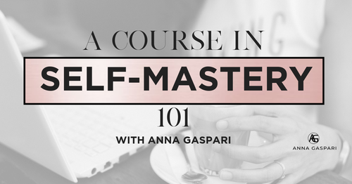 A Course In Self-Mastery 101