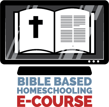 Bible-Based Homeschooling e-Course