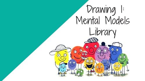 BONUS: Drawing 1:  Mental Models Library