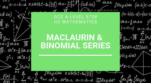 Macluarin's Series and Binomial Series