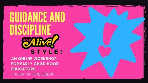 Guidance and Discipline, Arts Alive! Style!, 1 hour of CPE credit
