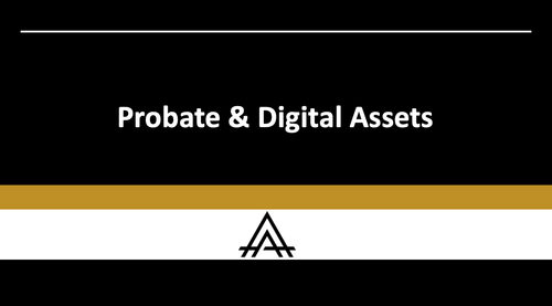 Probate & Digital Assets