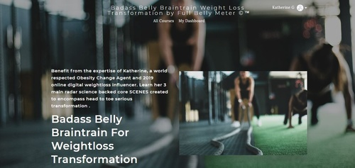 COMPLETE FLAGSHIP COURSE | Badass Belly Braintrain For Weightloss Transformation INCLUDES COMPLETE KEEN WEAN AND LEAN SCENES
