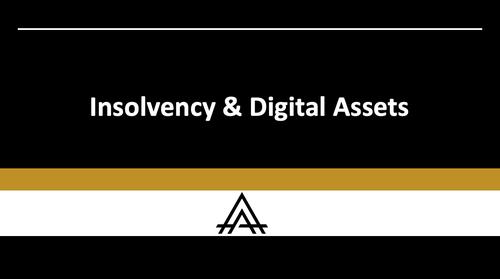 Insolvency & Digital Assets