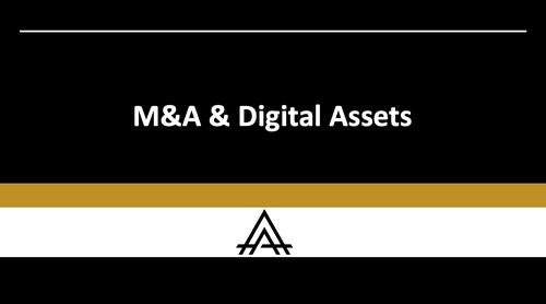 M&A & Digital Assets