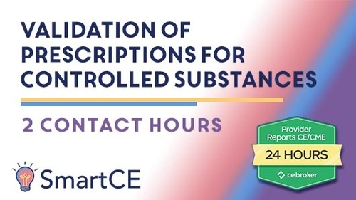 Validation of Prescriptions for Controlled Substances - 2 Contact Hours /20-704420
