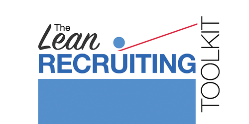 The Lean Recruiting Toolkit (SHRM-CP & SHRM-SCP 5 PDCs)