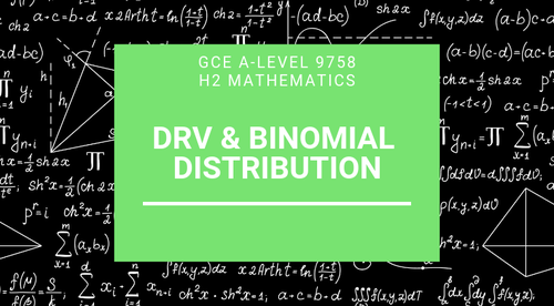 Discrete Random Variable & Binomial Distribution