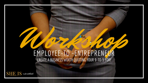 Employee-to-Entrepreneur Step-by-Step Full Course