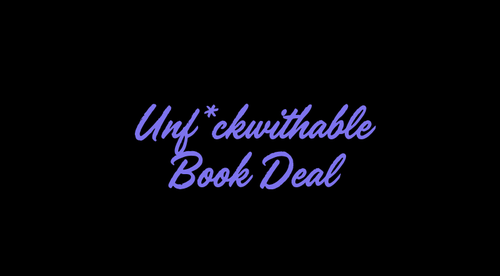 Unf*ckwithable Book Deal