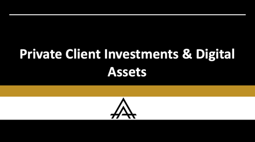 Private Client Investments & Digital Assets