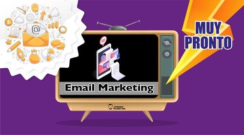 Email Marketing (Muy pronto en construcción 🚧 )