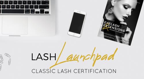 Lash Launchpad - Classic Lash Certification (Online)