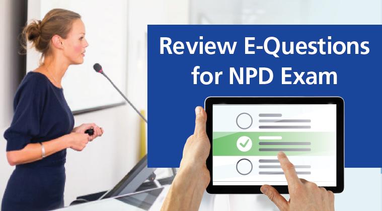 Review E-Questions for NPD Exam