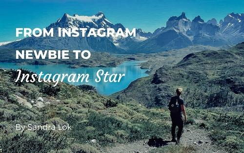 From Instagram Newbie to Instagram Star