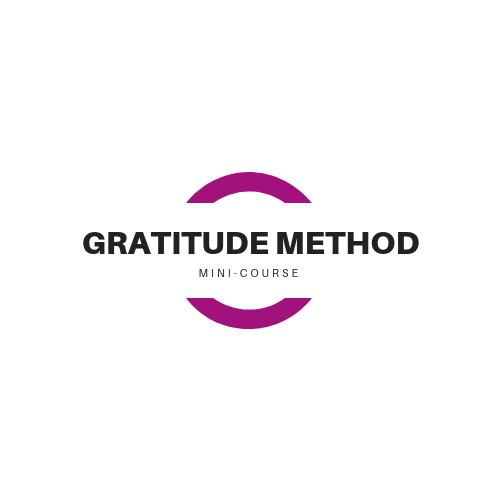 Gratitude Method Free Mini Course