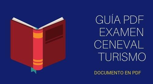 Guía escrita examen CENEVAL Turismo