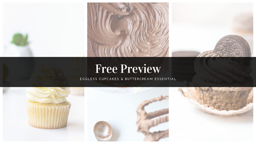 Free Preview : Eggless Cupcakes &  Buttercream Essential