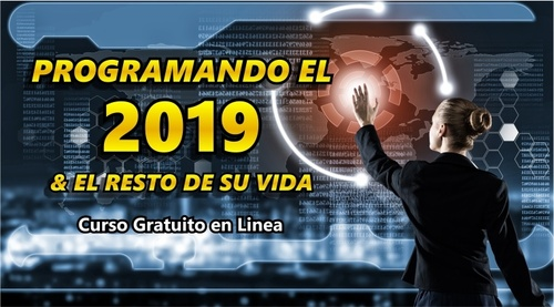 PROGRAMANDO EL 2019 Y EL RESTO DE SU VIDA